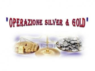 Operazione Silver & Gold