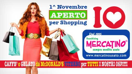 Primo novembre aperti per shopping for Mercatino usato viterbo