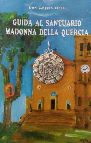 La medaglia per il centenario della Madonna della Quercia