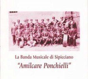 """Sipicciano - La storica banda musicale """"Amilcare Ponnchielli"""""""