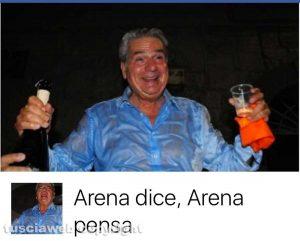 "La pagina Facebook ""Arena dice Arena pensa"""
