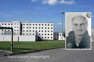 Viterbo - Il carcere di Mammagialla - Nel riquadro: Giovanni Delfino