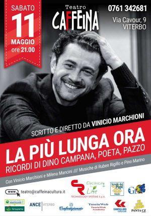 """Vinicio Marchioni in scena al Teatro Caffeia con """"La più lunga ora"""""""
